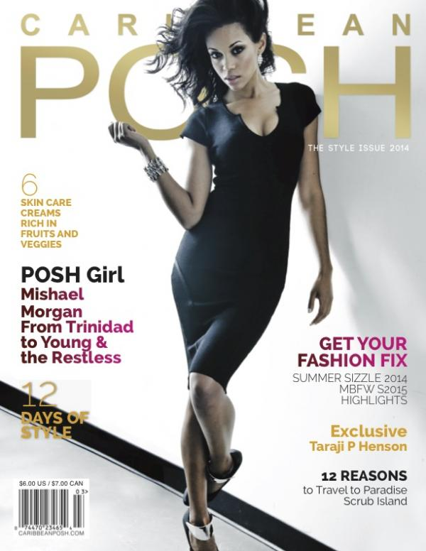 Caribbean Posh: The Style Issue 2014