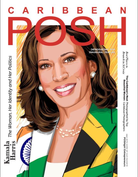 Caribbean POSH Inaugural Feature - with Kamala Harris